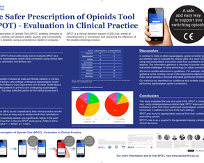 The Safer Prescription of Opioids Tool (SPOT) A Novel Clinician Decision Support Digital Health Platform for Opioid Conversion in Palliative and End of Life Care - A Single Centre Pilot Study - Poster Image