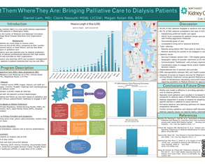 Meet Them Where They Are: Bringing Palliative Care to Dialysis Patients - Poster Image