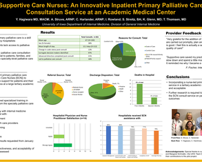 """Supportive Care Consults"" Nurse-led Inpatient Primary Palliative Care Consult Service Initiative at an Academic Medical Center - Poster Image"